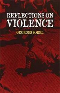 image of Reflections on Violence (Dover Books on History, Political and Social Science)