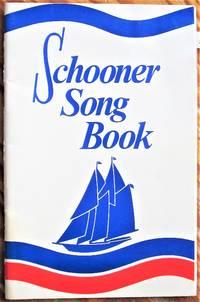 Schooner Song Book. Songs for Veterans, Etc