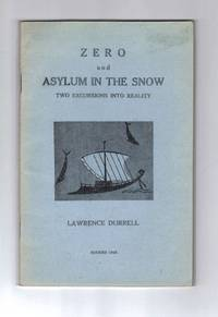 ZERO AND THE ASYLUM IN THE SNOW. Two Excursions Into Reality