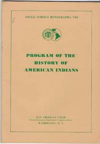 Program of the History of American Indians, Part Two: Post-Columbian America (Social Science Monographs, VIII)