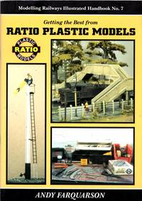 image of Getting the Best from Ratio Plastic Models - Modelling Railways Illustrated Handbook No. 7