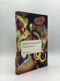 image of MAVIS GALLANT The Eye and the Ear