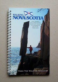 image of Walking Nova Scotia.  The Doer's And Dreamer's Complete Guide To Canada's Walking Province.