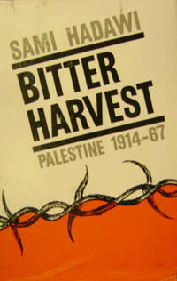 Bitter Harvest:  Palestine 1914-1917