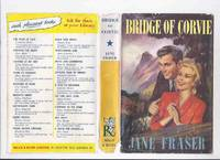 Bridge of Corvie ---by Jane Fraser -a Signed Copy ( Rosamunde Pilcher )