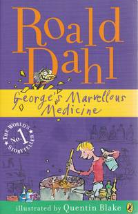 George's Marvellous Medicine by  Roald: Dahl - Paperback - from Paul Brown Books (SKU: 29627)