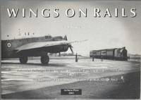 image of Wings on Rails: Industrial Railways in the Logistic Support of Britain's Air Defence Forces 1914-1994