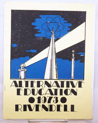 image of Alternative Education 1973 - Rivendell