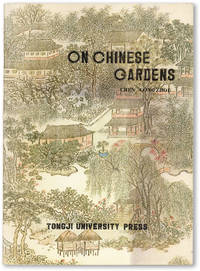 On Chinese Gardens / Shuo Yuan (Text in English and Chinese)