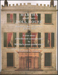 Martha and Her Doll House: Boston to San Fransisco 1848 to 1852