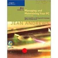 A+ Guide to Managing and Maintaining Your PC, Comprehensive, Fifth Edition