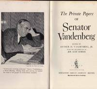The Private Papers of Senator Vandenberg