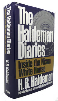 THE HALDEMAN DIARIES Inside the Nixon White House by H. R. Haldeman - First Edition; First Printing - 1994 - from Rare Book Cellar and Biblio.com