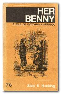 Her Benny A Tale of Victorian Liverpool