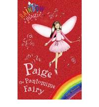 Paige The Pantomime Fairy: Special (Rainbow Magic)