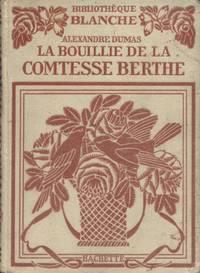 image of La bouillie de la Comtesse Berthe.