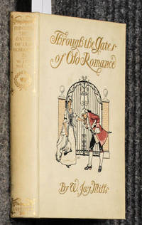 Through The Gates Of Old Romance