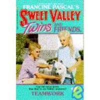 TEAMWORK (Sweet Valley Twins)