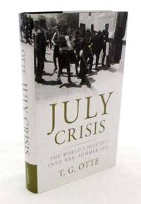 image of July Crisis The World's Descent into War, Summer 1914