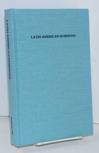 image of Latin American horizons: a symposium at Dumbarton Oaks, 11th and 12th October 1986