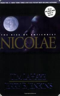 Nicolae: The Rise of Antichrist: v. 3 (Left Behind)