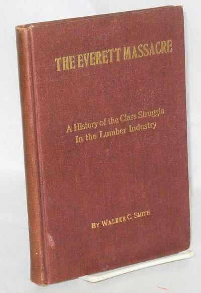 Chicago: I.W.W. Publishing Bureau, 1917. 302p., illus., first edition, corners very slightly bumped,...