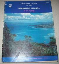 Yachtsman's Guide to the Windward Islands