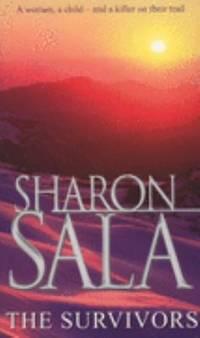 The Survivors by Sharon Sala - 2007