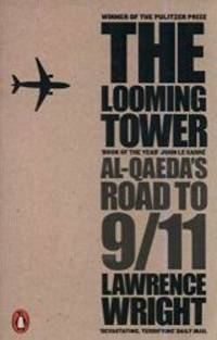 image of The Looming Tower: Al-Qaeda's Road to 9