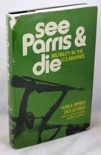 See Parris and Die: Brutality in the U.S. Marines