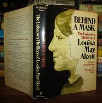 image of BEHIND A MASK The Unknown Thrillers of Louisa May Alcott