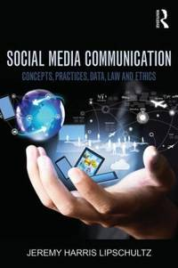 image of Social Media Communication : Concepts, Practices, Data, Law and Ethics