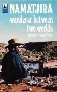 Namatjira Wanderer Between Two Worlds (Signed by Author)