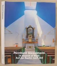 Reinhard Gieselmann : In [ On The ] Search Of Style - Auf Der Suche Nach Stil