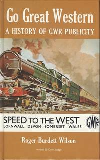 Go Great Western: History of Great Western Railway Publicity