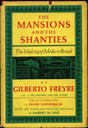 The Mansions and The Shanties