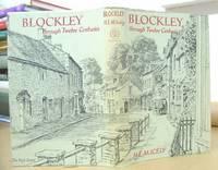 Blockley Through Twelve Centuries - Annals Of A Cotswold Parish