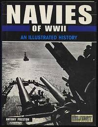 Navies of WWII An Illustrated History