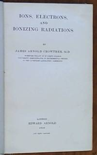 image of Ions, Electrons, and Ionizing Radiations