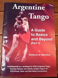 ARGENTINE TANGO A Guide To Basics And Beyond (Part 1)
