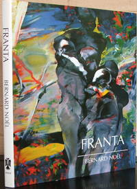 Franta: Paintings and Works on Paper (English and French Edition) [SIGNED]