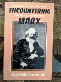 Encountering Marx