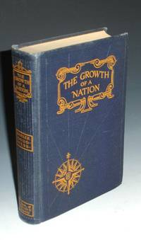 image of The Growth of a Nation, the United States of America (J. Frank Dobie's Copy, with Facsimilie Letter from Publisher to Dobie)