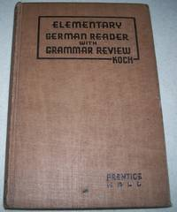 Elementary German Reader with Grammar Review