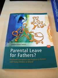 image of Parental Leave for Fathers? Gendered Conceptions and Practices in Families with Young Children in Finland