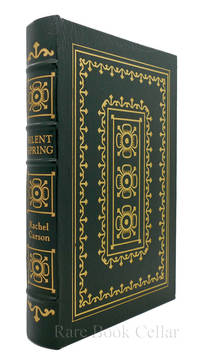 SILENT SPRING Easton Press by  Rachel Carson - First Edition; First Printing - 1991 - from Rare Book Cellar (SKU: 86318)