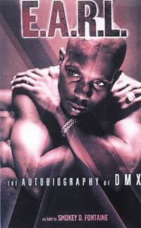 The E.A.R.L.: The Autobiography of DMX