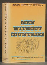 image of Men Without Countries: Three Adventures of the Early Southwest