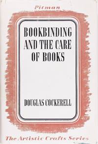 image of Bookbinding, and the Care of Books