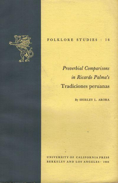 Berkeley: Univ. of California Press, 1966. First edition. Paperback. Publications: Folklore Studies....